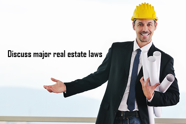 Discuss major real estate laws in the U.S.