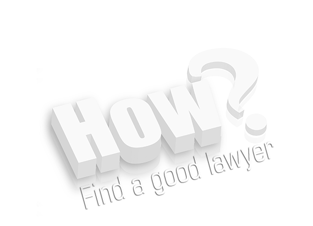 How to find a good lawyer