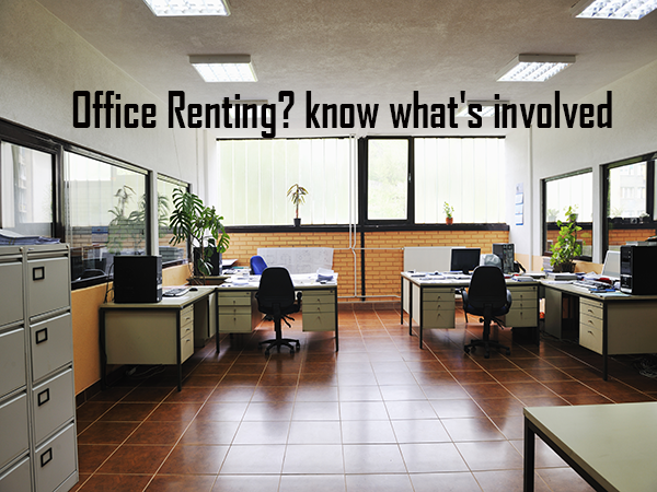 Renting Office Space: Know What's Involved