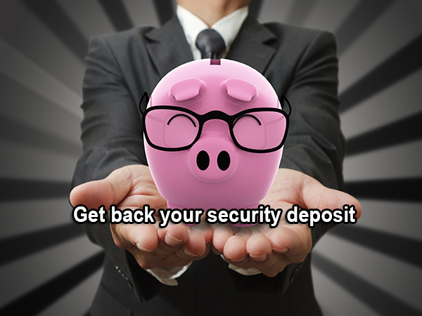 How to get your security deposit back?