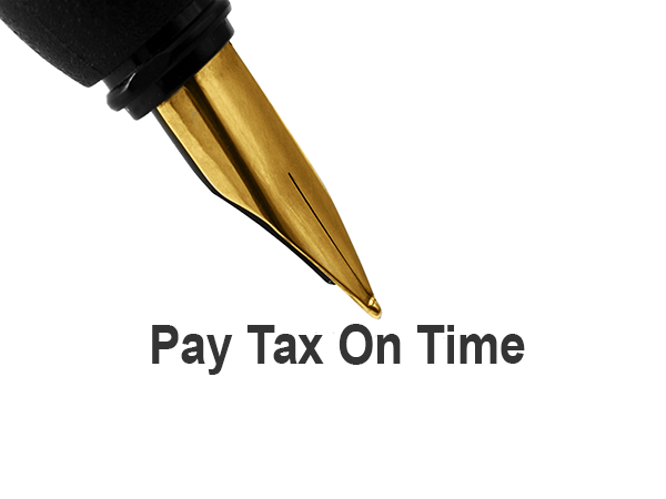 Pay taxes on time